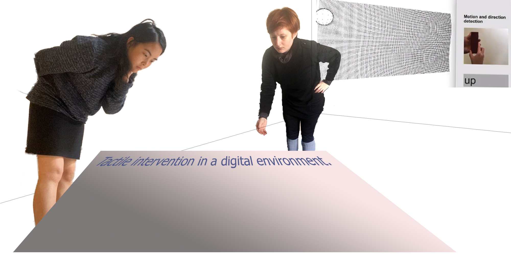 Tactile Intervention in a Digital Environment